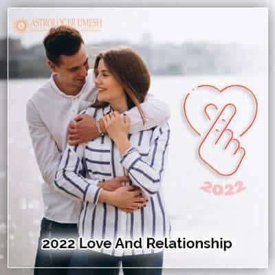 2022 Love And Relationship