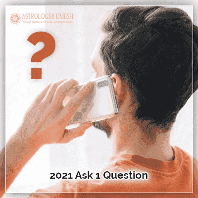 2021 Ask 1 Question