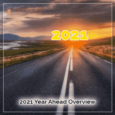 2021 Year Ahead Overview