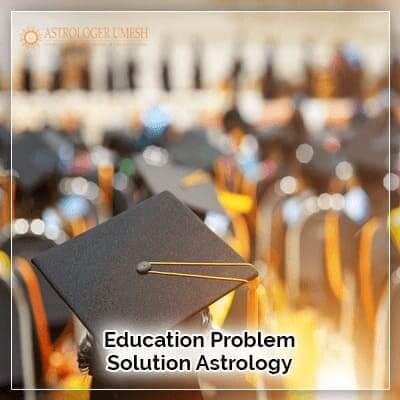 Education Problem Solution Astrology