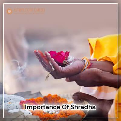 Importance Of Shradha