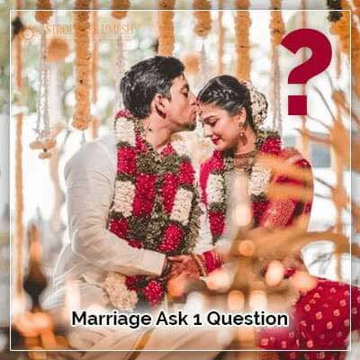 Marriage Ask 1 Question