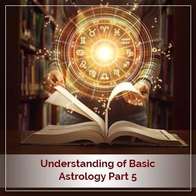 Basic Astrology Part Five