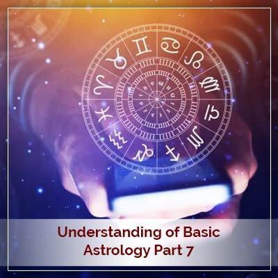 Basic Astrology Part Seven