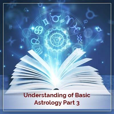 Basic Astrology Part Three